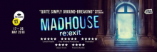 MADHOUSE re:exit banner